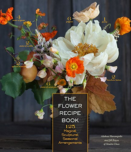 The Flower Recipe Book - Flower Art Arranging