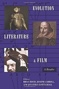 Evolution, Literature, and Film: A Reader