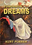 Tomorrow in Your Dreams, Kurt Forrer, 0987364502