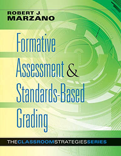Formative Assessment & Standards-Based Grading (Classroom Strategies) by [Marzano, Robert J.]
