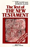The Text of the New Testament, Kurt Aland and Barbara Aland, 0802840981
