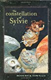 The Constellation of Sylvie, Roderick Townley, 0689857136