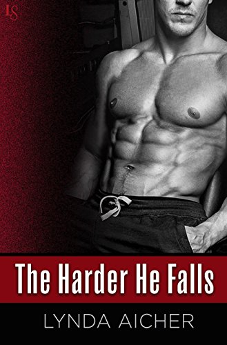 - The Harder He Falls (Kick Book 1)