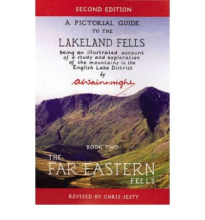 The Far Eastern Fells: Pictorial Guides to the Lakeland Fells Book 2 (Lake District & Cumbria) (Pictorial Guides to the Lakeland Fells) (Hardback) - Common