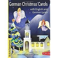 German Christmas Carols: Eb Alto Saxophone: Volume 13