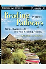 Reading Pathways: Simple Exercises to Improve Reading Fluency (Jossey-Bass Teacher) by Dolores G. Hiskes (2007-01-30)