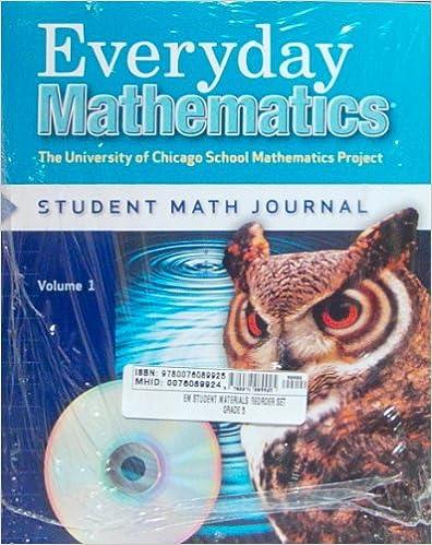 Everyday Mathematics, Grade 5, Student Materials Set (Journals 1, 2 ...