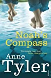 Front cover for the book Noah's compass by Anne Tyler