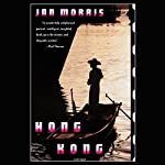 Hong Kong   Jan Morris