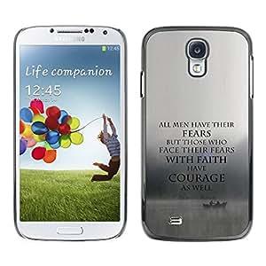 PC/Aluminum Funda Carcasa protectora para Samsung Galaxy S4 I9500 fear faith courage inspiring motivational / JUSTGO PHONE PROTECTOR
