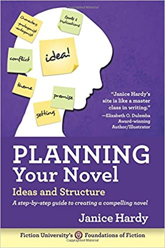 Planning Your Novel: Ideas and Structure (Foundations of Fiction ...