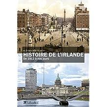 Histoire de l'Irlande: De 1912 à nos jours (French Edition)