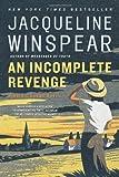 An Incomplete Revenge, Jacqueline Winspear, 0805082158