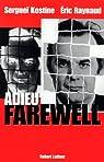 Adieu Farewell par Raynaud