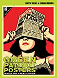 img - for Green Patriot Posters: Images for a New Activism book / textbook / text book
