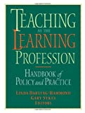 Teaching As the Learning Profession : Handbook of Policy and Practice, , 078794341X
