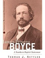 James Petigru Boyce: A Southern Baptist Statesman