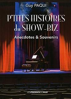 P'tites histoires du show-biz : anecdotes et souvenirs, Paqui, Guy