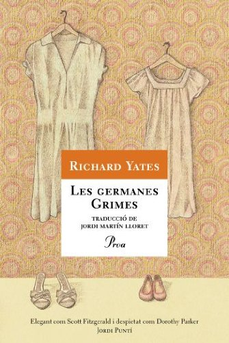 Descargar Libro Les Germanes Grimes Richard Yates