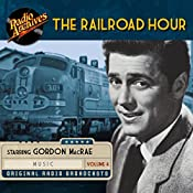 The Railroad Hour, Volume 4 | Jean Holloway, Jerome Lawrence, Robert Edwin Lee