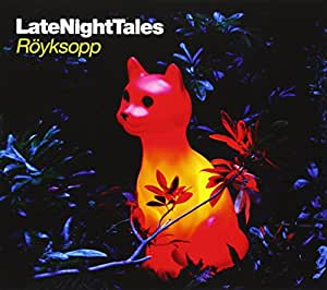 Royksopp Late Night Tales Amazon Com Music