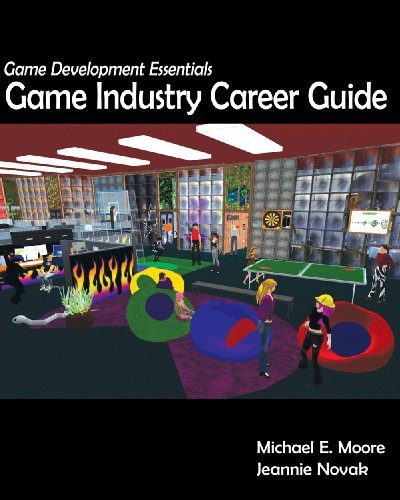 Download Game Development Essentials: Game Industry Career Guide: 1st (First) Edition PDF