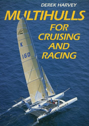 Read Online Multihulls for Cruising & Racing PDF