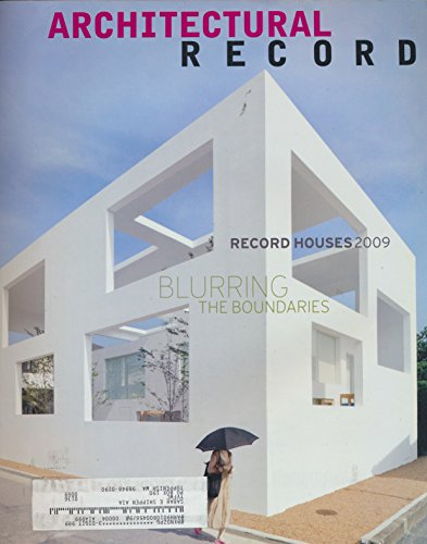 Architectural Record : Articles- 2009 Houses- Villa 1, NL; Vienna Way Residence, CA; House for a Photographer, ES; Dutchess Guest House, NY; brick Weave House; N House Japan; (2009 Journal)