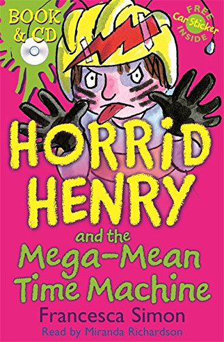 Read Online Horrid Henry and the Mega-Mean Time Machine: Book 13 pdf epub