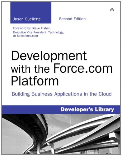 [PDF] Development with the Force.com Platform: Building Business Applications in the Cloud, 2nd Edition Free Download | Publisher : Addison-Wesley Professional | Category : Computers & Internet | ISBN 10 : 0321767357 | ISBN 13 : 9780321767356