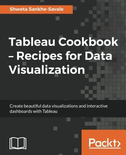 Tableau Cookbook   Recipes For Data Visualization