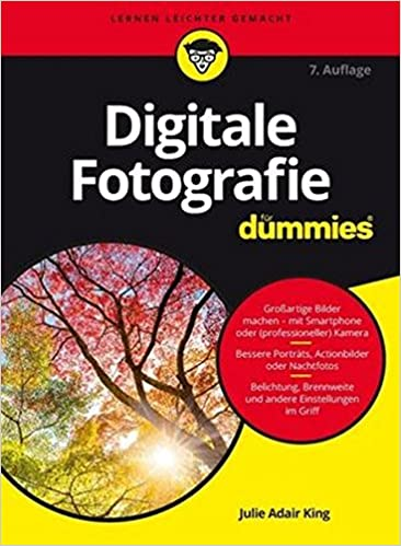 digitale fotografie fr dummies fur dummies german edition