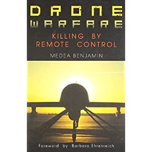 Drone Warfare : Killing By Remote Control
