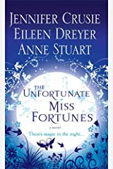The Unfortunate Miss Fortunes: A Novel Kindle Edition