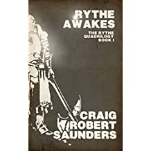 Rythe Awakes: The Rythe Quadrilogy Book One