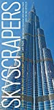 img - for Skyscrapers: A History of the World's Most Extraordinary Buildings -- Revised and Updated book / textbook / text book