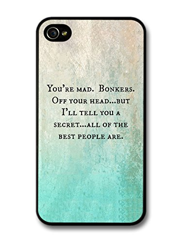 You're Mad All Best People Are Alice Cat Book Quote coque pour iPhone 4 4S