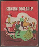 img - for Singing Together (Our Singing World) book / textbook / text book