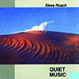 Quiet Music (Complete Edition) by Steve Roach (2001-02-01)