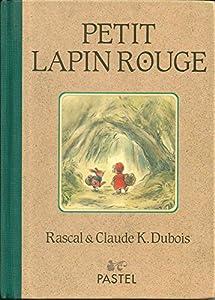 """Afficher """"Petit lapin rouge"""""""