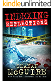 Indexing: Reflections (Indexing Series Book 2)