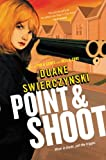 Image of Point and Shoot (Charlie Hardie Trilogy Book 3)