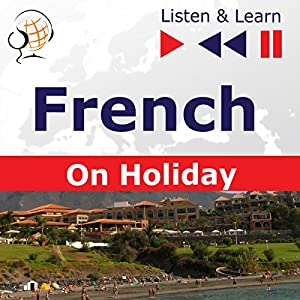 French - On Holiday: Conversations de vacances (Listen & Learn) Hörbuch