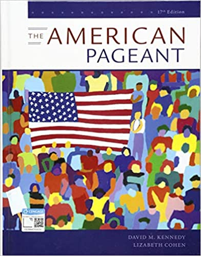 The American Pageant A History Of The American People