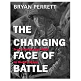 The Changing Face of Battle, Bryan Perrett, 0304353078