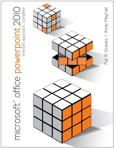 Microsoft Office PowerPoint 2010: A Lesson Approach, Complete Pdf