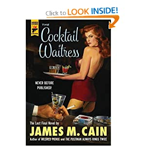 The Cocktail Waitress (Hardcase Crime) James M. Cain