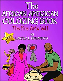 Amazon Com The African American Coloring Book The Fine Arts Vol