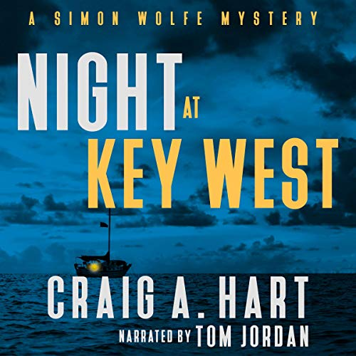 Night at Key West: A Simon Wolfe Mystery, Book 1