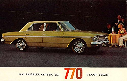 63 Rambler Classic Six 770 Automobile Car Vintage Postcard K65903